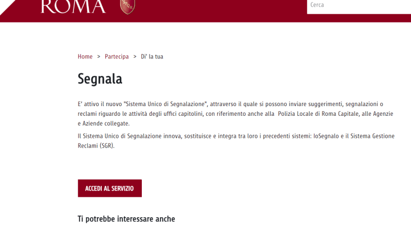 È online sulla home page del portale istituzionale il sistema unico di segnalazione di Roma Capitale, la nuova interfaccia che unifica i precedenti sistemi di Gestione dei Reclami e IoSegnalo.