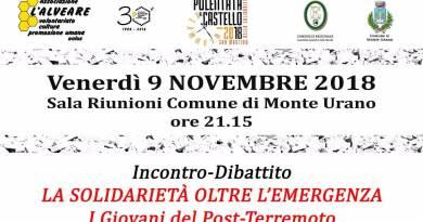 Venerdì 9 novembre, presso la sala riunioni del Comune di Monte Urano, alle ore 21.15 incontro dibattito sul ruolo della solidarietà nel post terremoto.