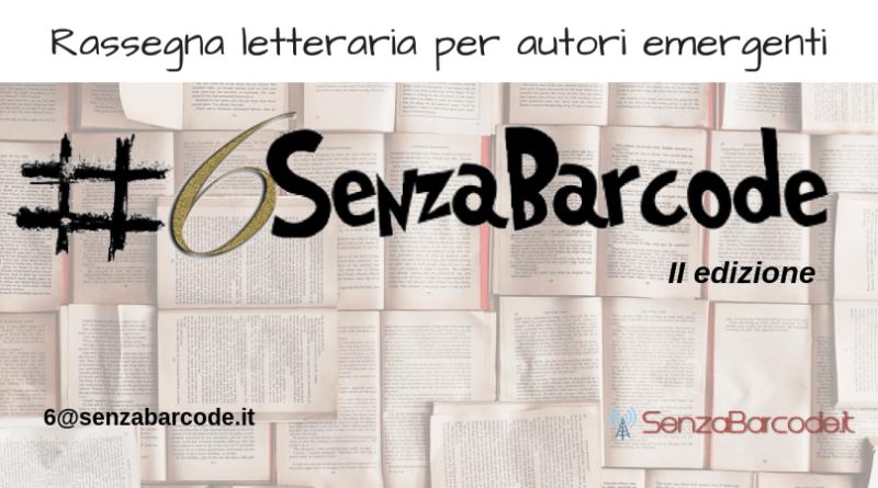 Sì, è stato bello. Sì, lo rifacciamo! #6SenzaBarcode ha chiuso la prima edizione e punta nuovamente sugli Autori emergenti!