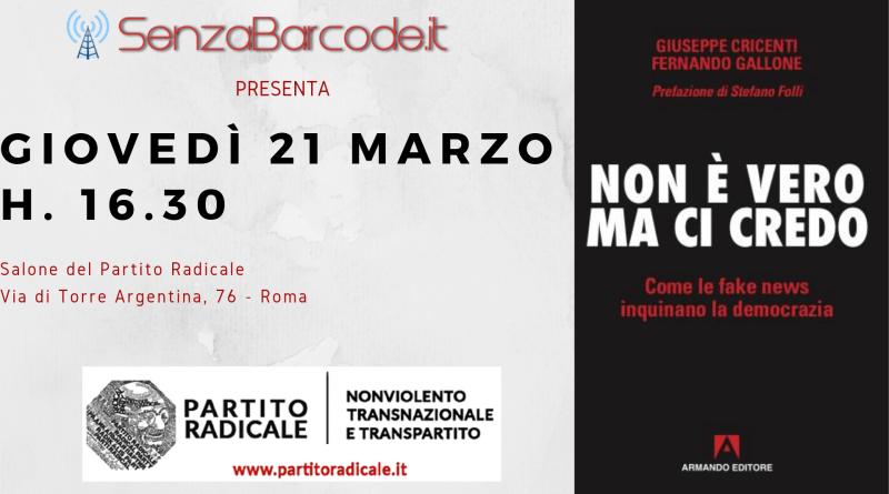 Per la Rassegna letteraria #6SenzaBarcode, nella sede del Partito Radicale, in via di Torre Argentina, 76 - il nuovo libro di Cricenti e Gallone.