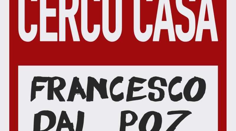 Nel nostro 3° appuntamento a Nella stanza dell'altro, la Musica il protagonista è Francesco Dal Poz, con il suo nuovo singolo dal titolo Cerco casa.