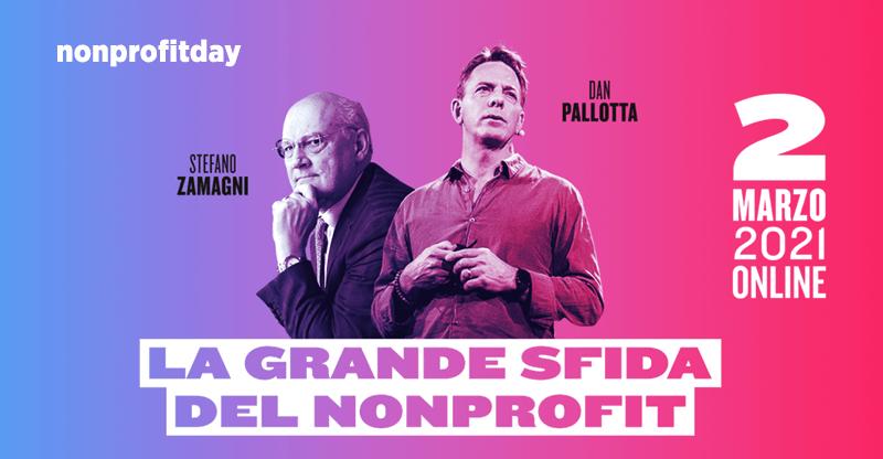2 marzo 2021, per molti è una data cerchiata in rosso sul calendario. È Nonprofit day, il giorno che cambierà la percezione e ...