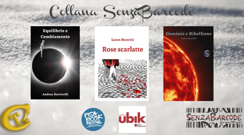 La collana editoriale SenzaBarcode raccoglie successi. Con CTL al Pisa Book Festival e altri appuntamenti.