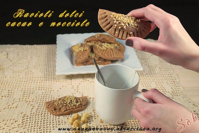Ravioli dolci cacao e nocciole senza glutine e vegan