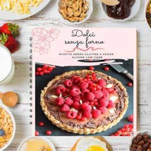 dolci senza forno: l'e-book di ricette vegan senza glutine