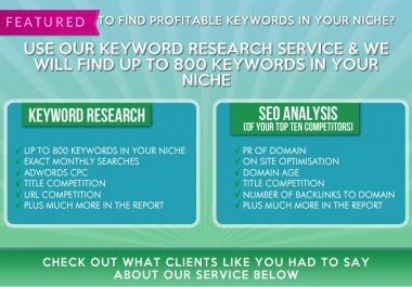 I will do keywords research and SEO competitive analysis on the top ten results