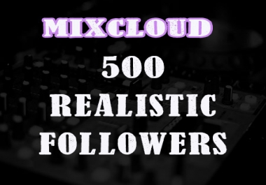 I will add 150 Followers for your MIXCLOUD