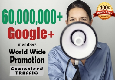 Promote Your WEBSITE to 60,000,000 Google+ Members