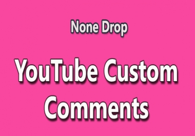 Get you 10 YouTube Custom Comments with 10 likes
