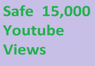 HQ 15000 you tube views and 200 likes