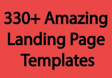 330+ High Converting and  Quality Landing Page Templates