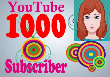 INSTANT START 1000 subscriber non drop on your Channel fast complete only
