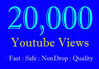 20K or 20000 or 20,000 YouTube Views to 30K or 30000 or 30,000 YouTube Video Views