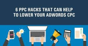 6 PPC tips that can help to lower your Adwords CPC {Case Study Guide }
