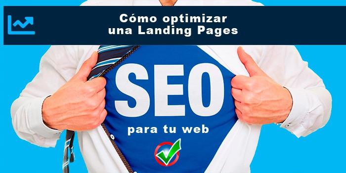 Cómo optimizar una Landing Pages