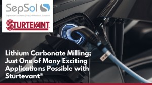 Lithium Carbonate Milling; Just One of Many Exciting Applications Possible with Sturtevant®