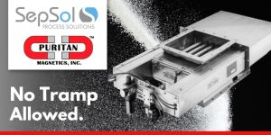 Read more about the article Puritan Magnetics – Expertly Keeping Tramp Metals Out Of Your Processes.