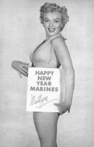 And of course Marilyn Monroe hope you have a happier New Years than she ever had.