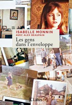 Isabelle Monnin, Les gens dans l'enveloppe