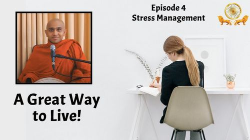 A Great Way to Live l Stress Management l Episode 4