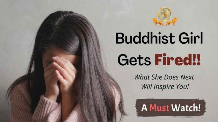 A Buddhist Girl Gets Fired from Work