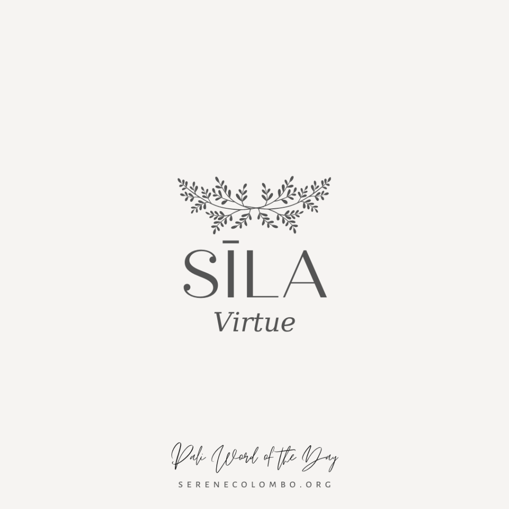 Pali Word of the Day: Sīla