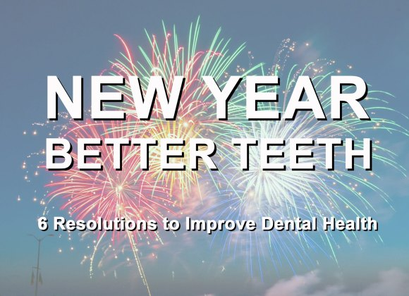 6 Resolutions to Improve Dental Health