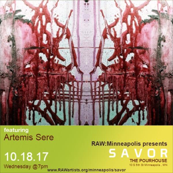 Artemis Sere at RAW Minneapolis presents SAVOR