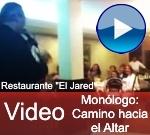 VIDEO: Monologo ensayo hacia el altar