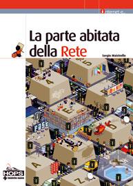 LA PARTE ABITATA DELLA RETE, Sergio Maistrello