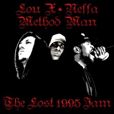 Lou X/Method Man/Neffa