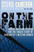 On The Farm - Robert William Pickton