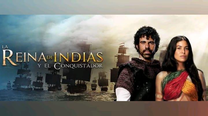La reina de Indias y el conquistador (Temporada 1) HD 720p (Mega)