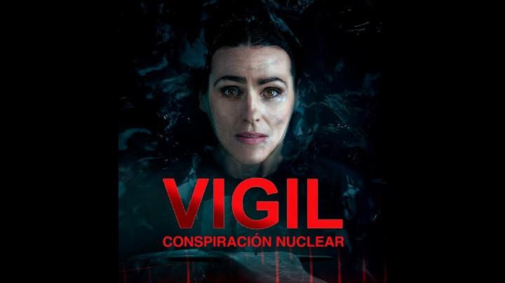 Vigil Conspiracion nuclear (Temporada 1) HD 720p (Mega)