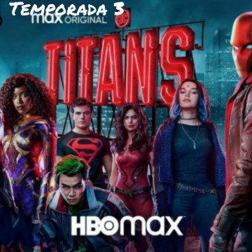 Titanes (Temporada 3) HD 720p Sub. Español (Mega)