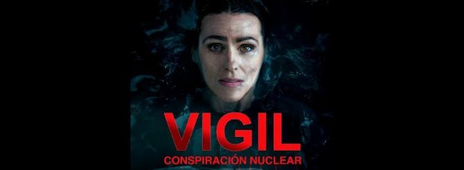 Vigil Conspiracion nuclear (Temporada 1) HD 720p Castellano (Mega)