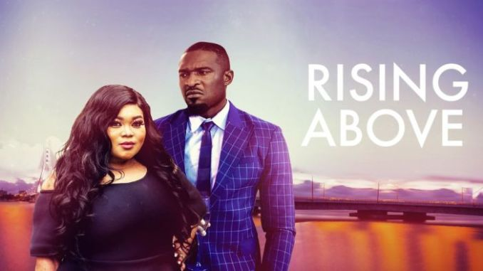 Rising Above Nollywood Movie Mp4 Download