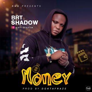 BRT Shadow Money Audio Mp3 Download