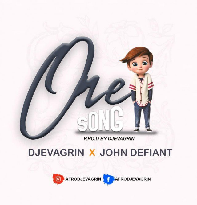 DJ Evagrin x John Defiant One Song Mp3 Download Audio