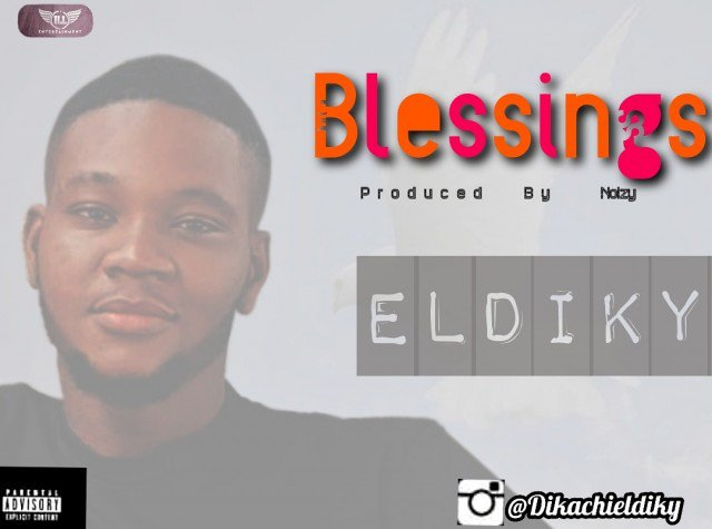 Eldiky – Blessings Mp3 Download Audio