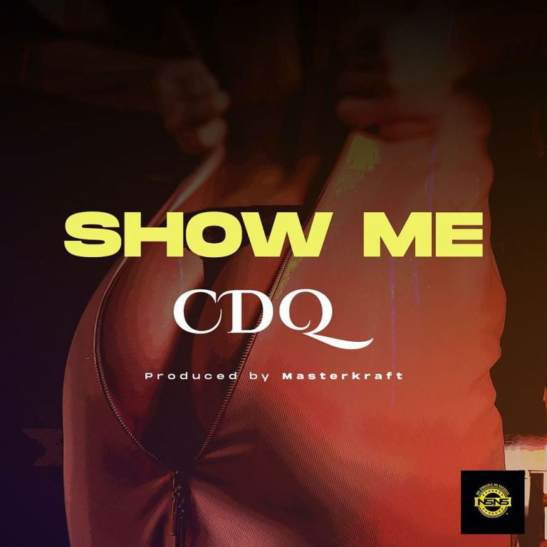 CDQ – Show Me Mp3 Download Audio
