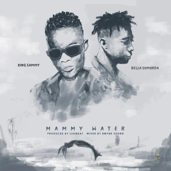 King Sammy - Mammy Water Mp3 Download Audio