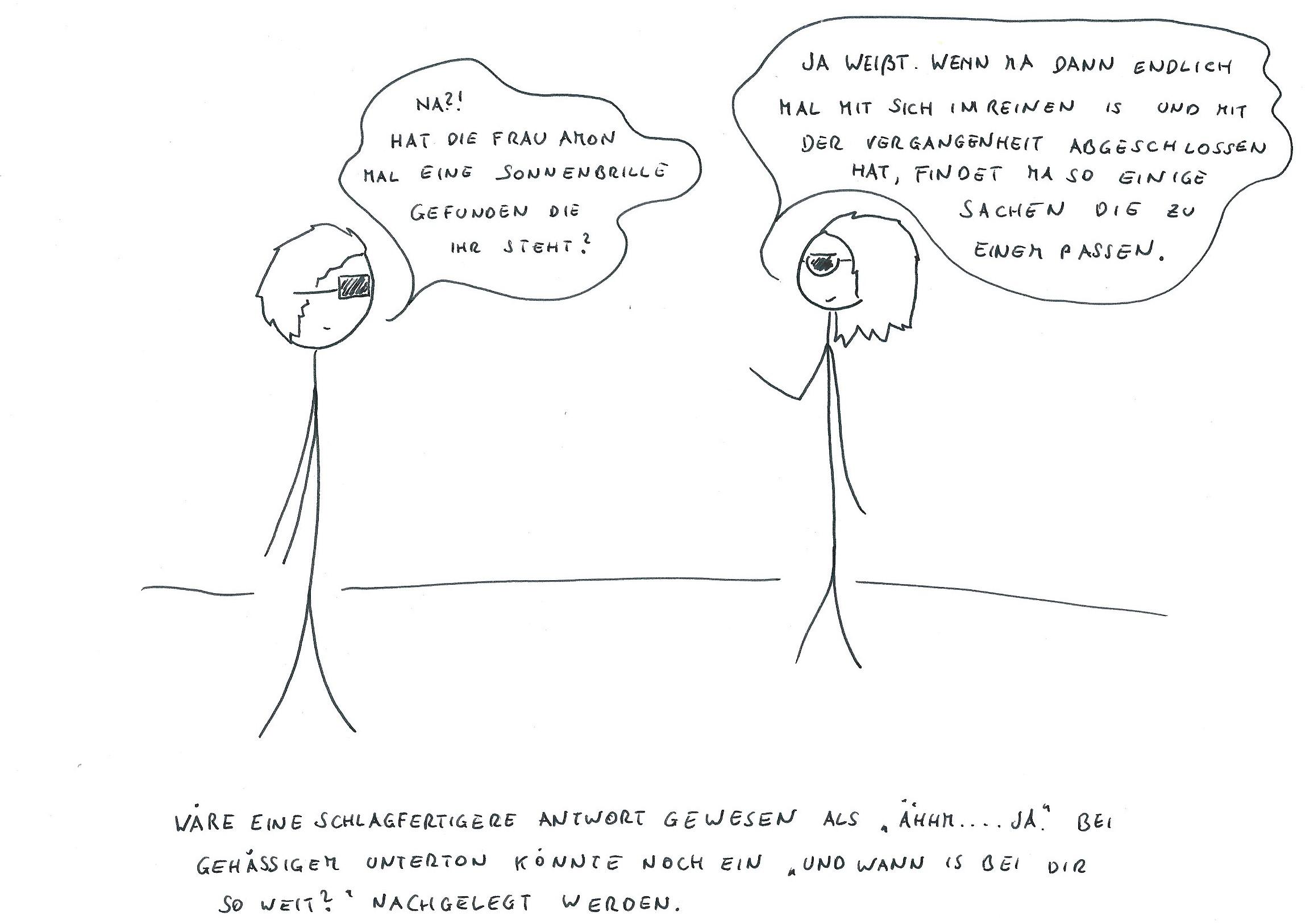 Das ist ein rein fiktiver Comic. Ich vergesse meine Sonnenbrille immer.