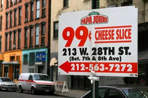 20100311-papa-johns-99-cent-slice-signage.jpg