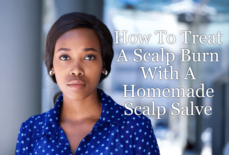A chemical scalp burn is usually caused by hair products such as dyes, bleaches or relaxers. There is a right way to care for it and we've got a salve too!