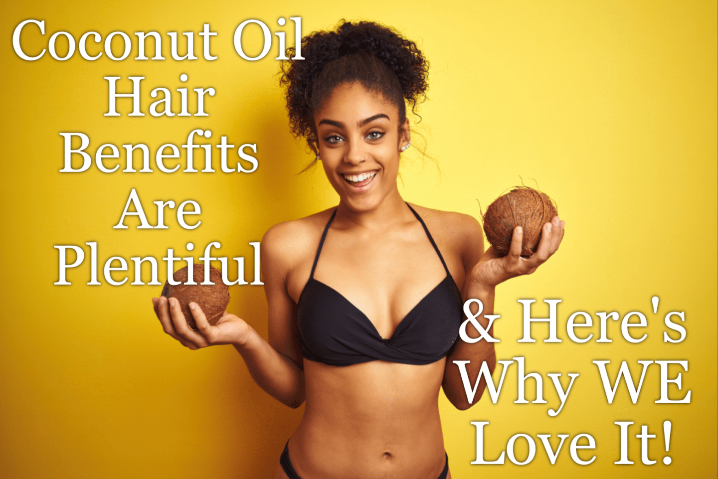 Coconut Oil Hair benefits are vast and many just assume it's only needed to seal your hair. Check out all this natural oil has to offer