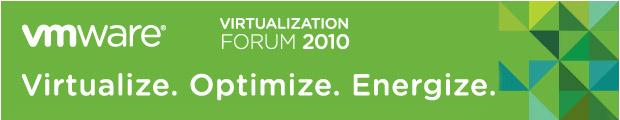 VMware Virtualization Forum 2010