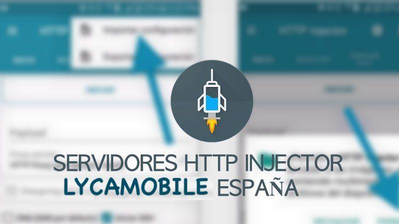 descargar servidores lycamobile http injector 2019 españa apk vpn ehis