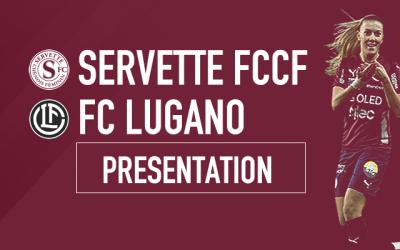 Servette FC Chênois Féminin- FC Lugano : Prendre de l'avance sur les poursuivantes