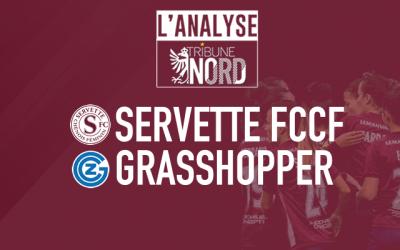 Servette FCCF – GC Fauen : L'analyse du match